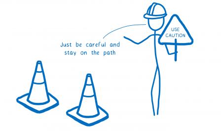 Un bonhomme avec un casque et à proximité de plots de chantier qui dit « faites simplement attention à bien rester sur le chemin balisé ».
